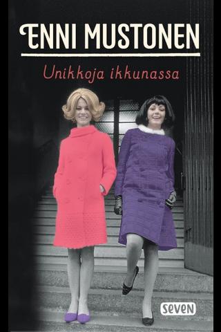Mustonen, Enni: Unikkoja ikkunassa kirja