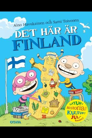 Otava Aino Havukainen, Sami Toivonen: Det här är Finland