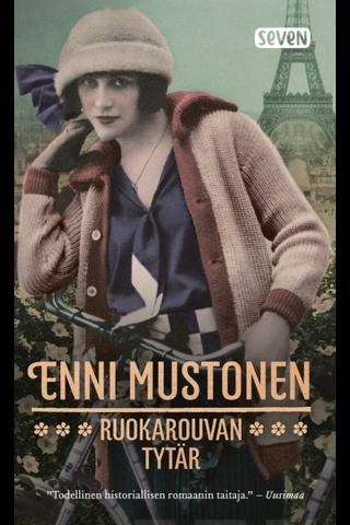 Mustonen, Enni: Ruokarouvan tytär Kirja