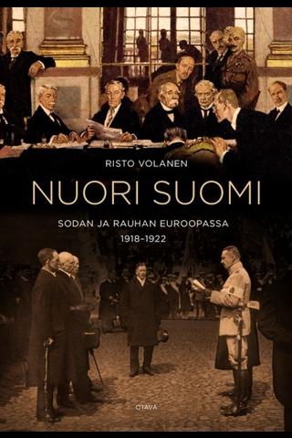 Volanen, Nuori Suomi sodan ja rauhan Eurooppa