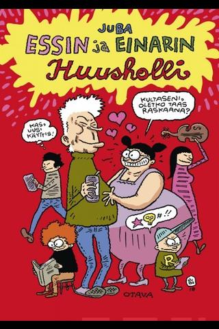 Otava Jussi Tuomola: Essin ja Einarin huusholli