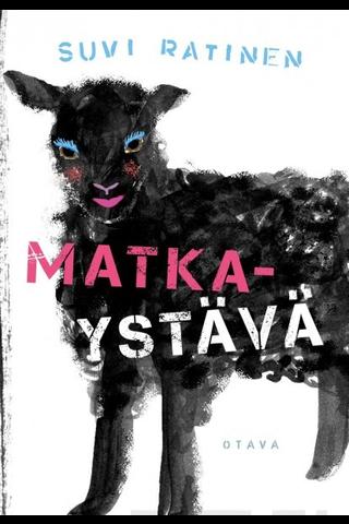 Otava Suvi Ratinen: Matkaystävä