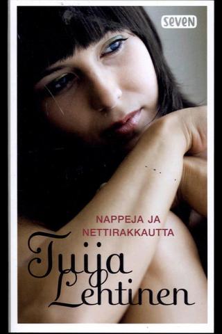 Otava Tuija Lehtinen: Nappeja ja nettirakkautta