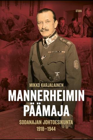 Karjalainen, Mannerheimin päämaja