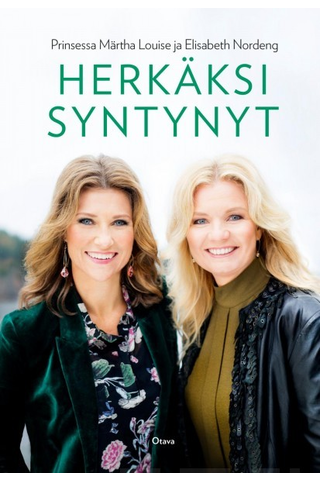 Otava Prinsessa Märtha Louise & Elisabeth Nordeng: Herkästi syntynyt