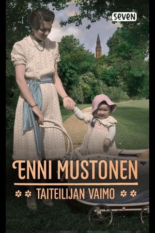 Otava Enni Mustonen: Taiteilijan vaimo