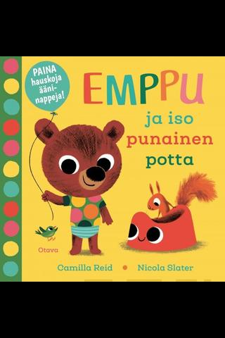 Otava Camilla Reid & Nicola Slater: Emppu ja punainen potta