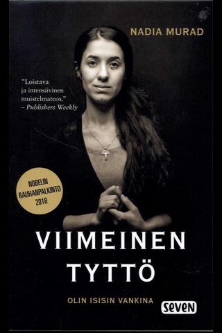 Otava Nadia Murad & Jenna Krajeski: Viimeinen tyttö - olin isisin vankina