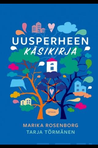 Otava Marika Rosenborg & Tarja Törmänen: Uusperheen käsikirja