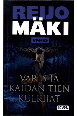Mäki, Reijo: Vares ja kaidan tien kulkijat pokkari