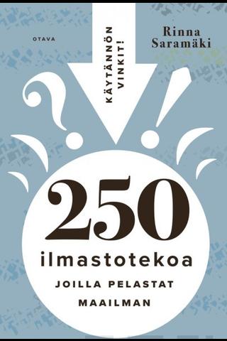 Saramäki, 250 ilmastotekoa, joilla pelastat maailman