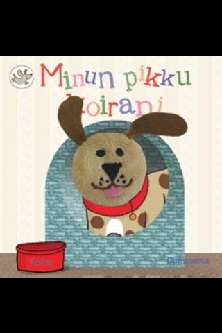 Gummerus Hannu Virtanen (suom.): Minun pikku koirani