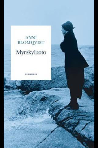 Blomqvist, Myrskyluoto