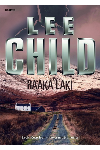 Karisto Lee Child: Raaka laki