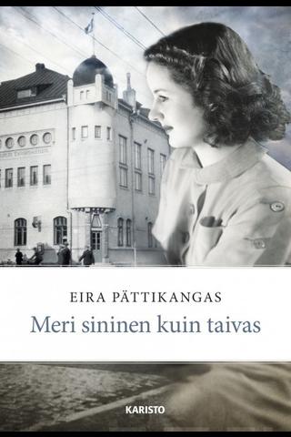 Karisto Eira Pättikangas: Meri sininen kuin taivas