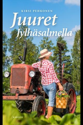 Karisto Kirsi Pehkonen: Juuret Jylhäsalmella