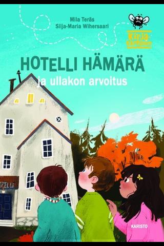 Teräs, Hotelli Hämärä ja ullakon arvoitus