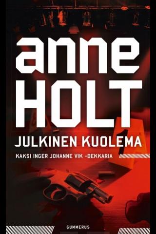 Gummerus Anne Holt: Julkinen kuolema