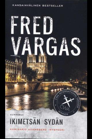 Vargas, Fred: Ikimetsän sydän kirja