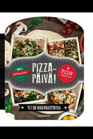 Gummerus Rachel Carter: Pizzapäivä! - yli 50 makunautintoa