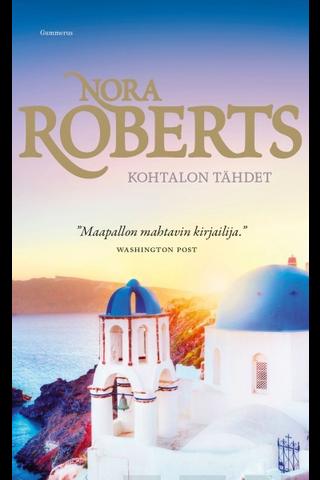 Roberts, Nora: Kohtalon tähdet pokkari