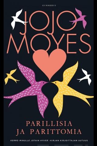 Gummerus Jojo Moyes: Parillisia ja parittomia
