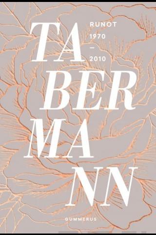 Tabermann, Runot 1970-2010
