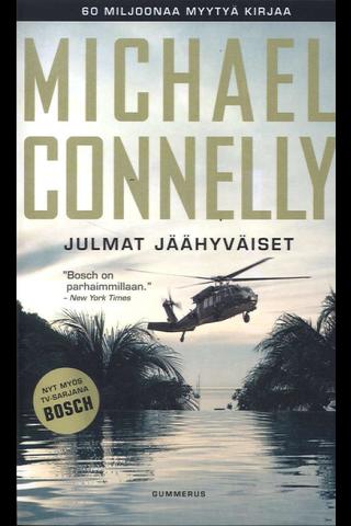 Gummerus Michael Connelly: Julmat jäähyväiset
