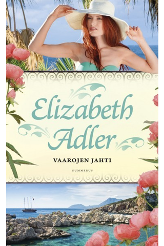 Gummerus Elizabeth Adler: Vaarojen jahti