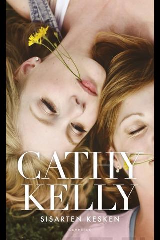 Gummerus Cathy Kelly: Sisarten kesken
