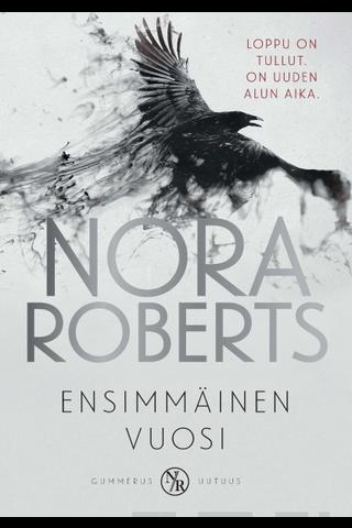 Gummerus Nora Roberts: Ensimmäinen vuosi