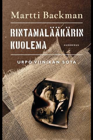 Backman, Rintamalääkärin kuolema