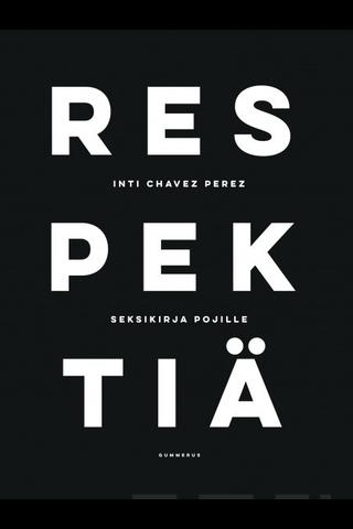 Perez, Respektiä, Seksikirja pojille