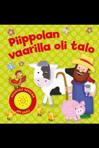 Gummerus Markku Helismaa (suom.): Piippolan vaarilla oli talo