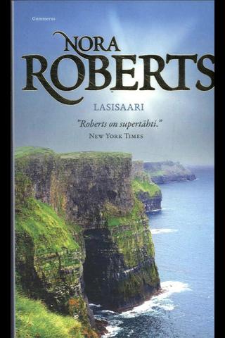 Gummerus Nora Roberts: Lasisaari