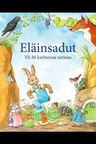 Gummerus Sirpa Vuento (suom.): Eläinsadut