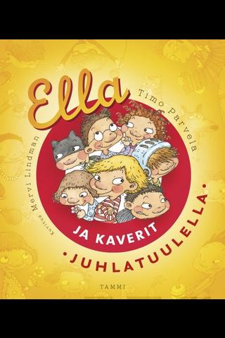 Parvela, Ella ja kaverit juhlatuulella