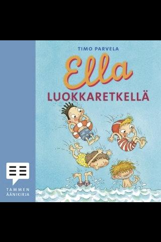 Ella Luokkaretkellä -Ääni