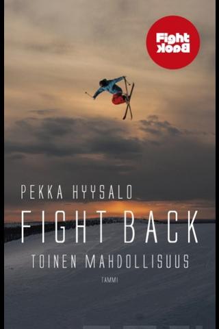 Tammi Pekka Hyysalo: Fight Back - toinen mahdollisuus