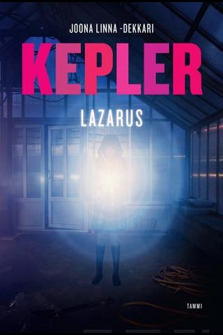 Kepler, Lazarus