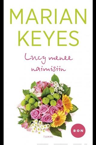 Tammi Marian Keyes: Lucy menee naimisiin