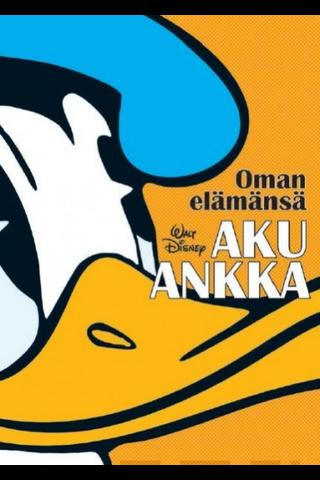 Walt Disney: Oman elämänsä Aku Ankka