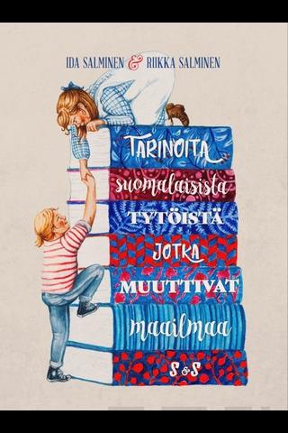Kustantamo S&S Ida Salminen & Riikka Salminen: Tarinoita suomalaisista tytöistä, jotka muuttivat maailmaa