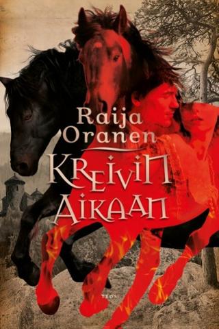 Teos Raija Oranen: Kreivin aikaan