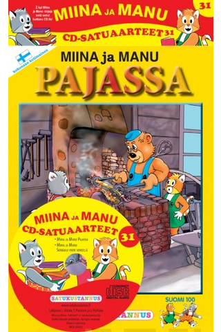 Satukustannus Miina ja Manu pajassa CD-satuaarteet 31