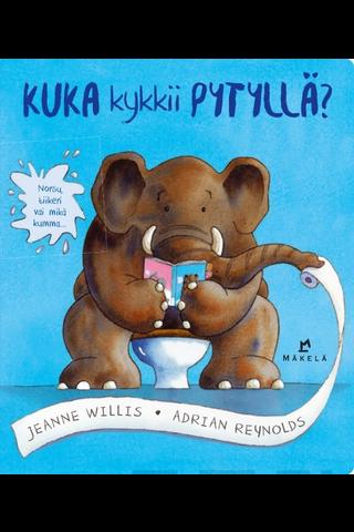 Kustannus-Mäkelä Jeanne Willis: Kuka kyykkii pytyllä09789518838978