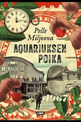 Like Pelle Miljoona: Aquariuksen poika