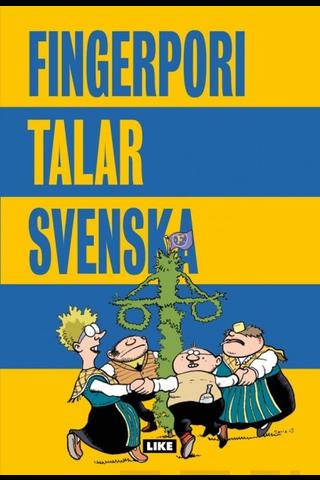 Like Pertti Jarla: Fingerpori talar svenska
