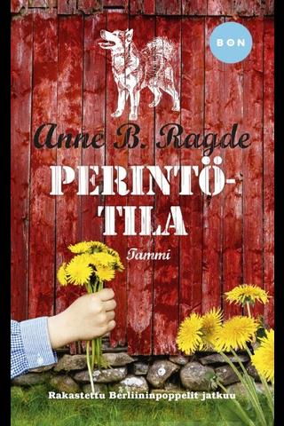 Ragde, Anne B.: Perintötila Kirja