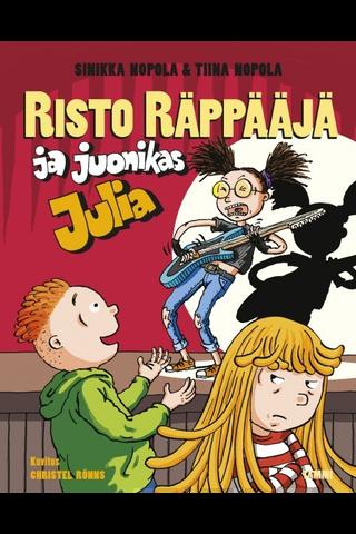 Nopola, Risto Räppääjä Ja Juonikas Julia